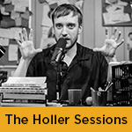 "<font face=""arial""><font color=072A47>The Holler Sessions"